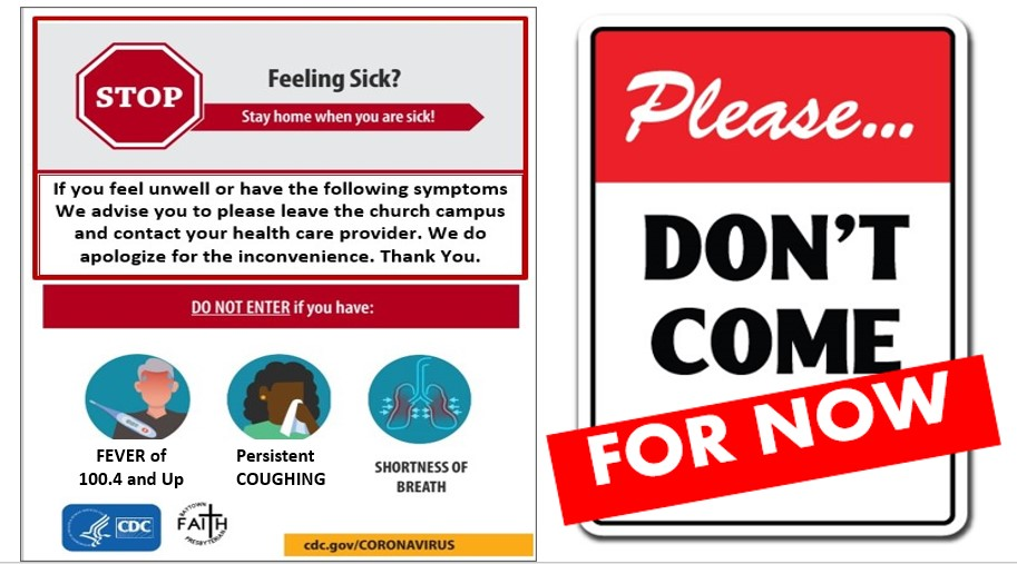 Advisory sign asking anyone not feeling well to stay home